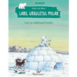Lars, ursuletul polar. Lars si catelusul husky, corint