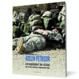Corespondent de razboi. Irak, Israel, Guantînamo/Cuba, humanitas