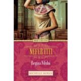 Nefertiti. Regina Nilului, litera