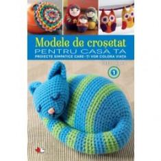 Modele de crosetat pentru casa ta (vol.1)
