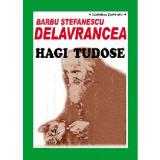 Hagi Tudose, semne