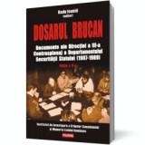 Dosarul Brucan. Documente ale Direcției a III-a Contraspionaj a Departamentului Securității Statului (1987-1989), polirom