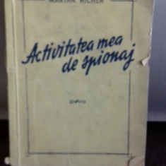 ACTIVITATEA MEA DE SPIONAJ de MARTHA RICHER