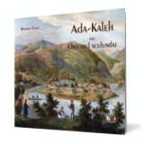 Ada-Kaleh sau Orientul scufundat, Noi Media Print