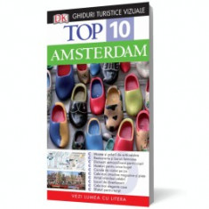 Top 10. AMSTERDAM Ghiduri turistice