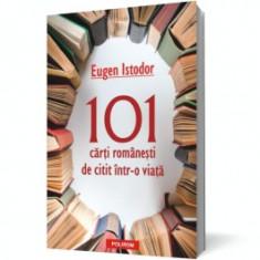 101 cărţi româneşti de citit într-o viaţă