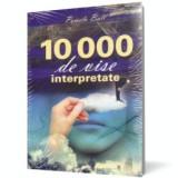 10000 de vise interpretate, litera