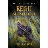 Regii blestemati. Crinul si Leul (Vol. 6)