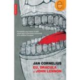 Eu, Dracula si John Lennon (ebook), John Lennon