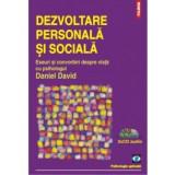 Dezvoltare personala si sociala. Eseuri si convorbiri despre viata (contine CD), polirom