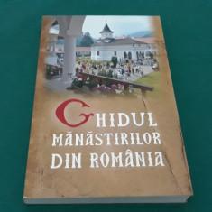 GHIDUL MÂNĂSTIRILOR DIN ROMÂNIA/ 2010