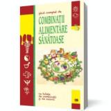 Ghid complet de combinatii alimentare sanatoase, litera