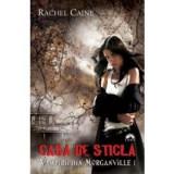 Casa de sticlă (Vampirii din Morganville, vol. 1), leda