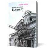 Case şi oameni din Bucureşti (vol. 2), humanitas