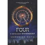 Four. O antologie Divergent, leda