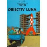 Aventurile lui Tintin. Obiectiv Luna (Vol. 16)