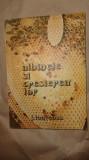 Albinele si cresterea lor / apicultura /253pag/an 1988- Jean Louveaux