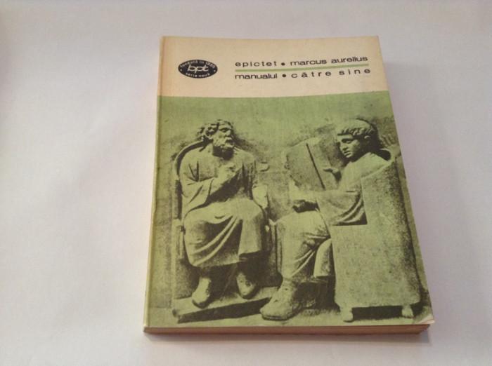 EPICTET MANUALUL,MARCUS AURELIUS- CATRE SINE-R1