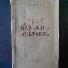 GH. VRABIE - BARLADUL CULTURAL  (1938)