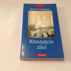 RAMASITELE ZILEI - KAZUO ISHIGURO-R1
