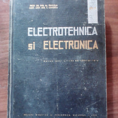 Electrotehnica si electronica