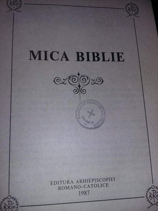carte veche,MICA BIBLIE,Arhiepiscopiei Romano-Catolice 1987,Transport GRATUIT