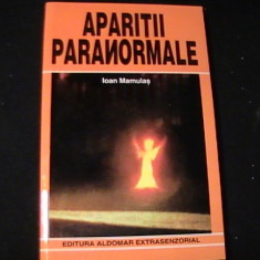 APARITII PARANORMALE-IOAN MAMULAS-257 PG-