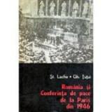Șt. Lache - România și Conferința de pace de la Paris din 1946