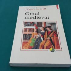 OMUL MEDIEVAL/ JAQUES LE GOFF/ 1999
