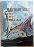 NAVOMODELE - VECHI NAVE ROMANESTI de CRISTIAN CRACIUNOIU , 1979
