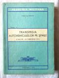TRANSMISIA AUTOVEHICULELOR PE SENILE. (Calcul si constructie) - Ion Bun, 1975