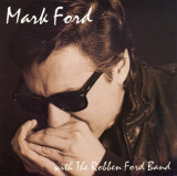 MARK FORD - WITH THE ROBBEN FORD BAND, 1990