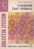 Ion Neculce - Letopisețul Țării Moldovei