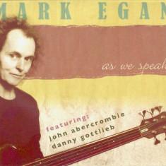 MARK EGAN - AS WE SPEAK, 2006, 2xCD, CD