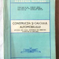 CONSTRUCTIA SI CALCULUL AUTOMOBILULUI, Col. prof. dr. M. Gorianu si col., 1976, Alta editura