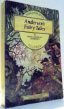 ANDERSEN`S FAIRY TALES by HANS CHRISTIAN ANDERSEN , 1993