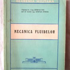 MECANICA FLUIDELOR, Stefan Ion / Stefan Sterie, 1978, Alta editura