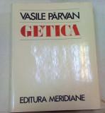 GETICA.O PROTOISTORIE A DACIEI-VASILE PARVAN BUCURESTI 1982
