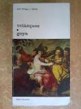 Jose Ortega y Gasset - Velazquez * Goya
