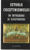 Istoria crestinismului in intrebari si raspunsuri Ed. Aion 1997, Alta editura