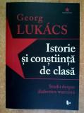Georg Lukacs - Istorie si constiinta de clasa