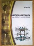 Eugen Busa - Logistica si mecanica pentru persoanele cu functii care concura la siguranta rutiera