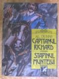Alexandre Dumas – Capitanul Richard * Stapanul muntelui