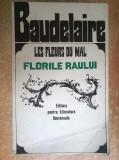 Charles Baudelaire – Les Fleurs du mal/Florile raului