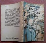 Un Om In Toata Firea. Nuvele Si Schite - I. A. Bassarabescu, Alta editura