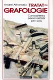 Tratat de grafologie - cunoasterea personalitatii prin scris - Autor(i): Andrei Athanasiu