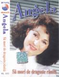Caseta audio: Angela Similea - Sa mori de dragoste ranita ( 1996 - originala ), Casete audio