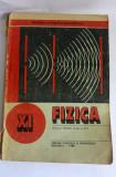 Fizica - Manual pentru cls a XI-a, 1988, Clasa 11, Didactica si Pedagogica, didactica si pedagogica