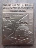 PLACHETA- 100 DE ANI DE LA PRIMA SARJA DE OTEL... ,RESITA 1868-1968