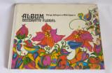Album decorativ floral - Elena Stanescu-Batrinescu, Ed. Tehnica, Bucuresti, 1981